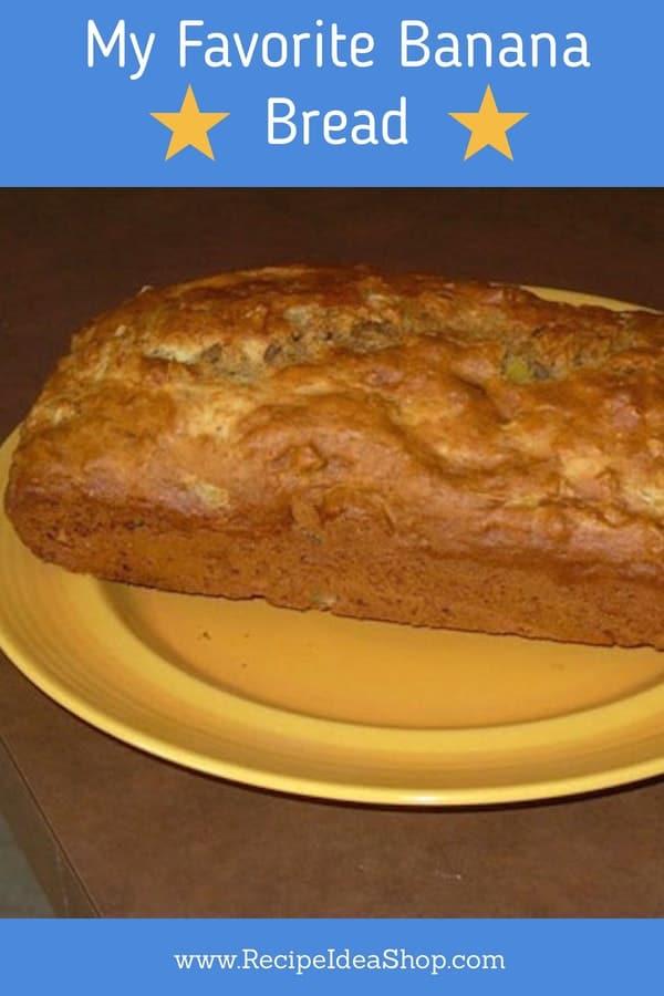 Truly My Favorite Banana Bread. I wish I had some now. #favoritebananabread #bananabreadrecipe #recipes #recipeideashop