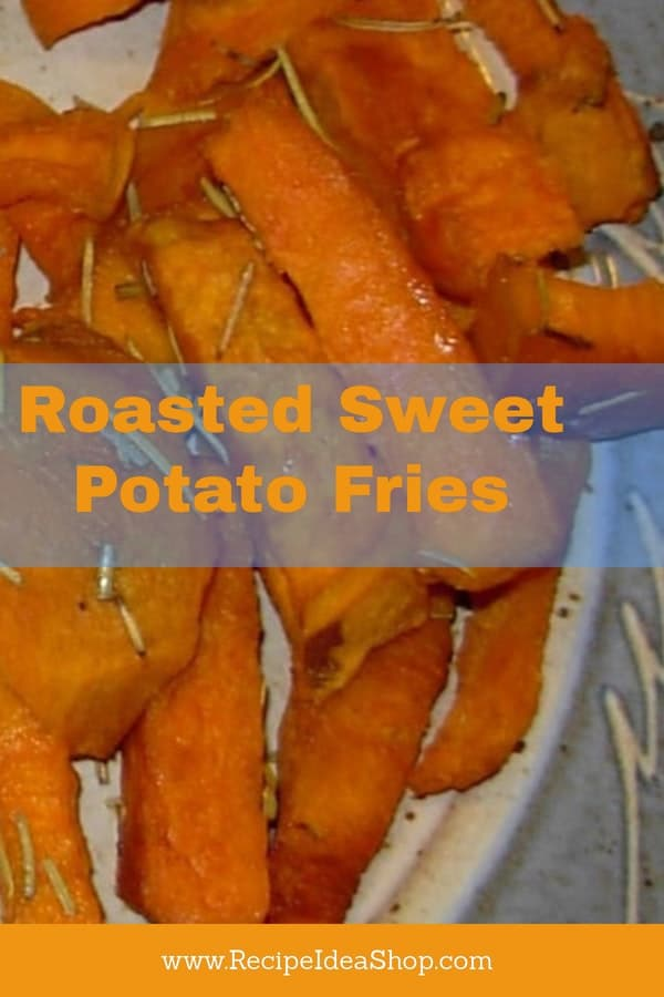 Roasted Sweet Potato Fries are simple and SO tasty. Better for you, too. Slice, bake, eat. #roastedsweetpotatofries, #recipeideashop