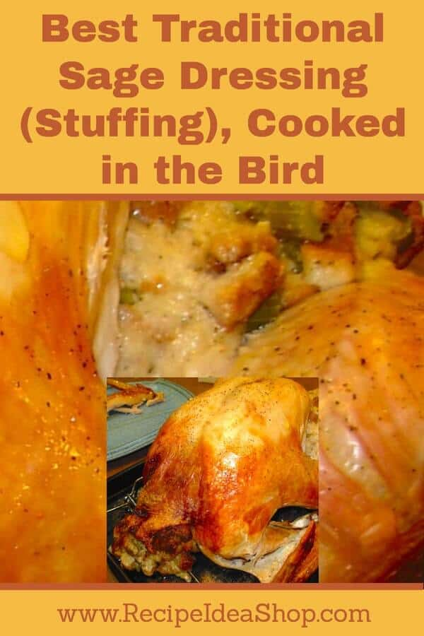 Best Traditional Sage Dressing (Stuffing) you're ever gonna make. Recipe includes how to make it in a casserole dish, too. But, trust us, it's best cooked in the bird. #traditional-sage-dressing; #traditional-sage-stuffing, #recipeideashop