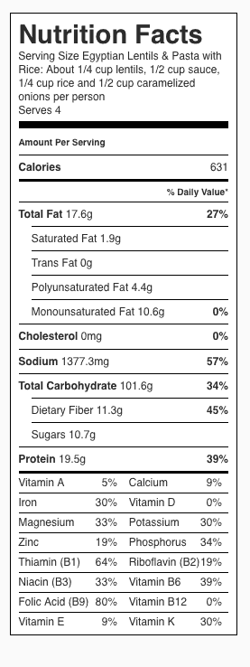 Egyptian Lentils & Pasta with Rice Nutrition Label. Recipe serves 4. Serving size is in the top of the label.