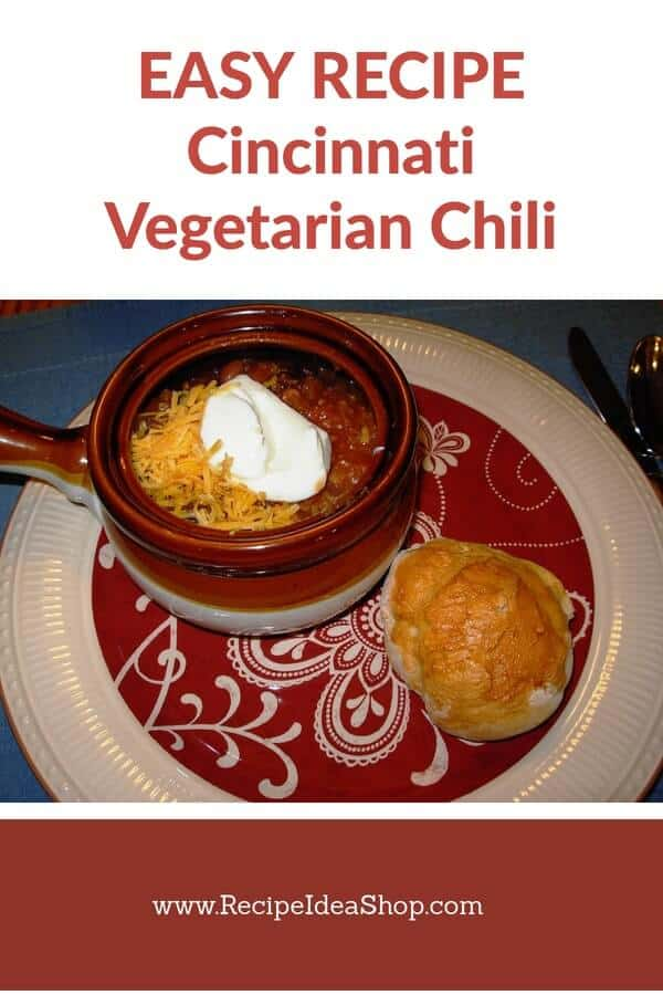 Cincinnati Vegetarian Chili has one secret ingredient. And it totally changes the flavor of chili. #cincinnativegetarianchili, #recipeideashop, #chili