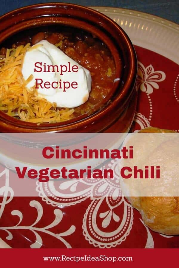 Vegetarian Cincinnati Chili. A secret ingredient changes the whole flavor. Good stuff! #vegetariancincinnatichili #cincinnativegetarianchili #chilirecipes #recipes #glutenfree #cookathome #recipeideashop