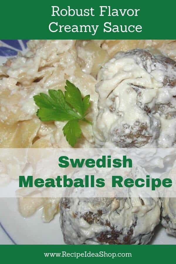 OMG! Those Swedes know how to make meatballs. 2 meats, cream sauce, noodles. #swedishmeatballrecipe; #swedishmeatballs; #meatballs; #comfortfood; #recipes; #recipeideashop