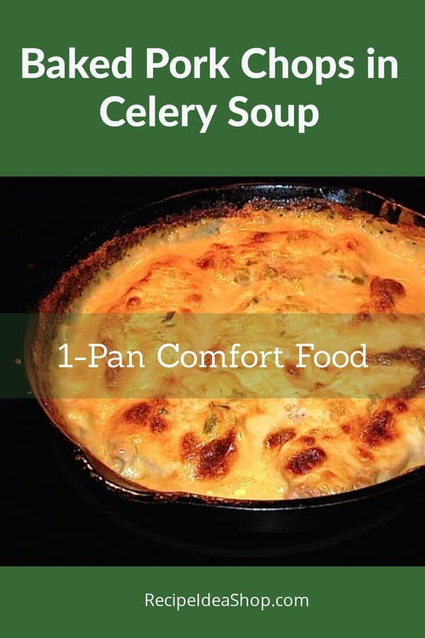 Baked Pork Chops in Celery Soup Gravy. Your Grandma's comfort food. #baked-pork-chops-in-celery-soup; #baked-pork-chops-in-celery-gravy; #soupy-pork-chops; #recipeideashop
