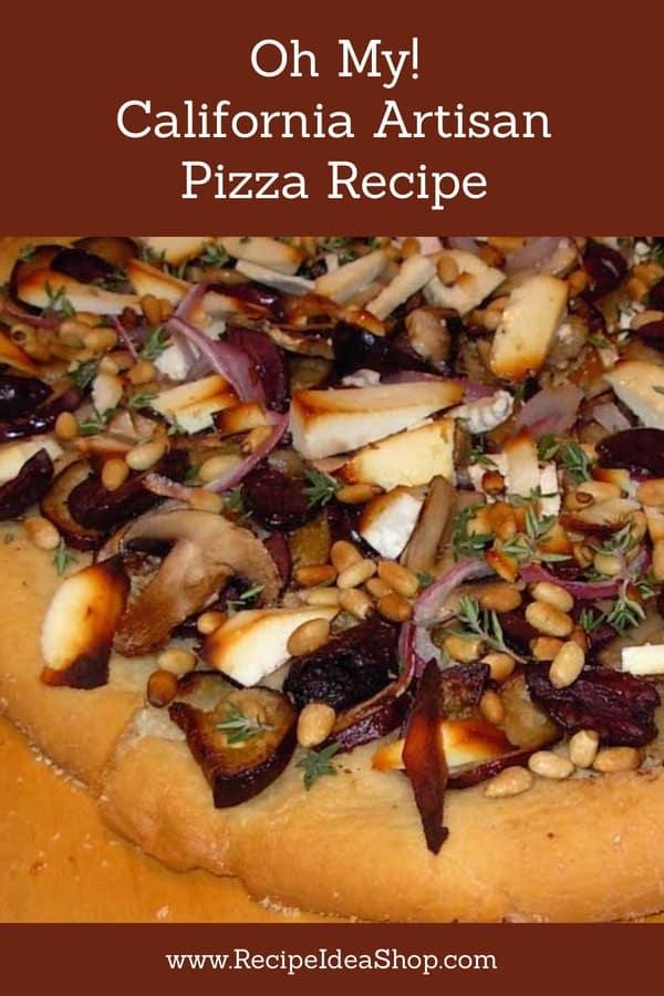 California Artisan Pizza with Homemade Dough. #artisanpizza #californiapizza #pizza #homemadepizza #cookathome #recipes #recipeideashop