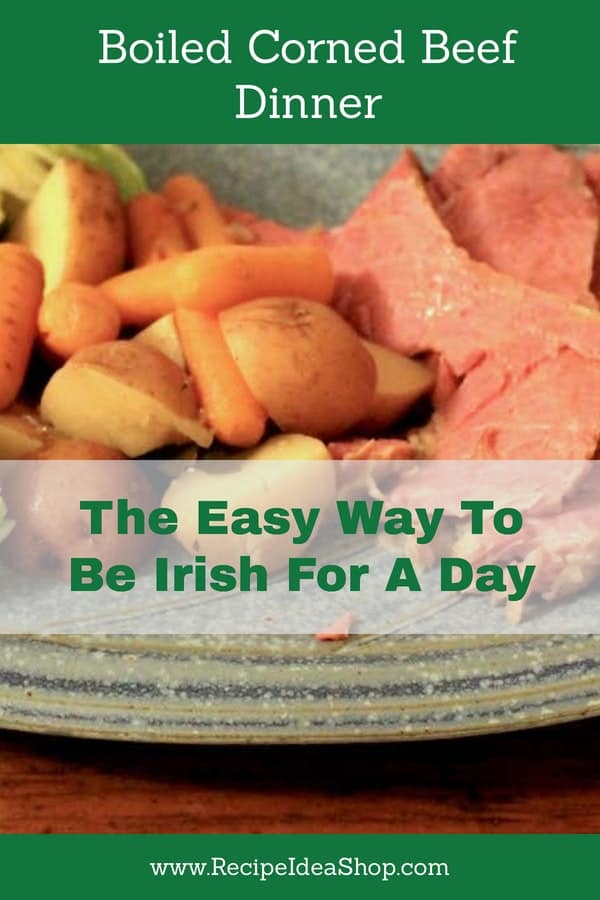Boiled Corned Beef and Cabbage Dinner. Quickest way to be Irish for a day. #boiledcornedbeefandcabbagedinner; #cornedbeef; #cornedbeefandcabbage; #Irishrecipes; #recipes; #recipeideashop