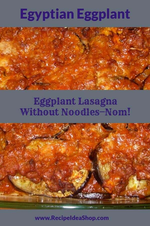 Egyptian Eggplant Lasagna (low carb). Scrumptious. #egyptianeggplant #eggplant-recipes #eggplant #lowcarb #cookathome #comfortfood #recipes #glutenfree #recipeideashop