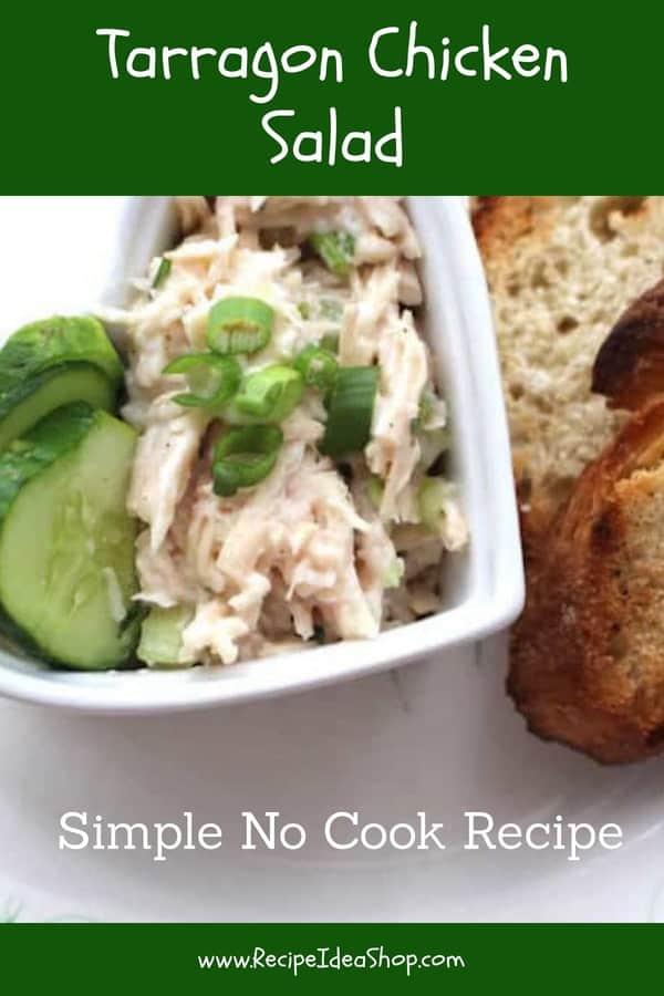 Tarragon Chicken Salad. No cooking! Yummy. #tarragonchickensalad; #chickensalad; #chickenrecipes; #chicken; #recipes; #recipeideashop