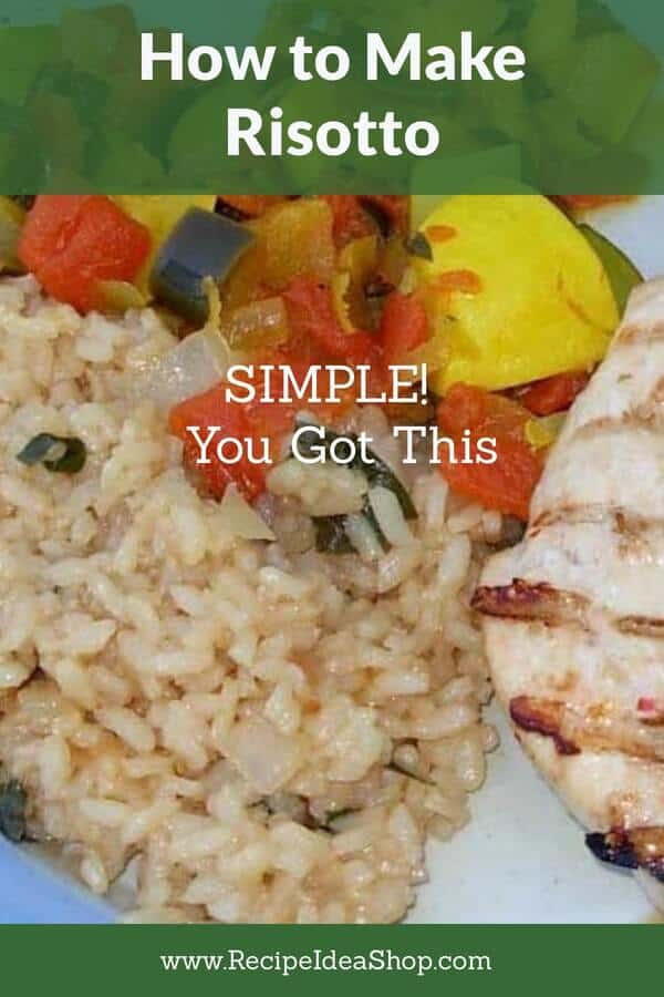 How to Make Risotto. Easy peasy. Use arborio rice and add a cup of liquid at at time. Try it. #risotto #HowToMakeRisotto #recipe-repertoire #recipes #easyrecipes #rice #glutenfree #recipeideashop