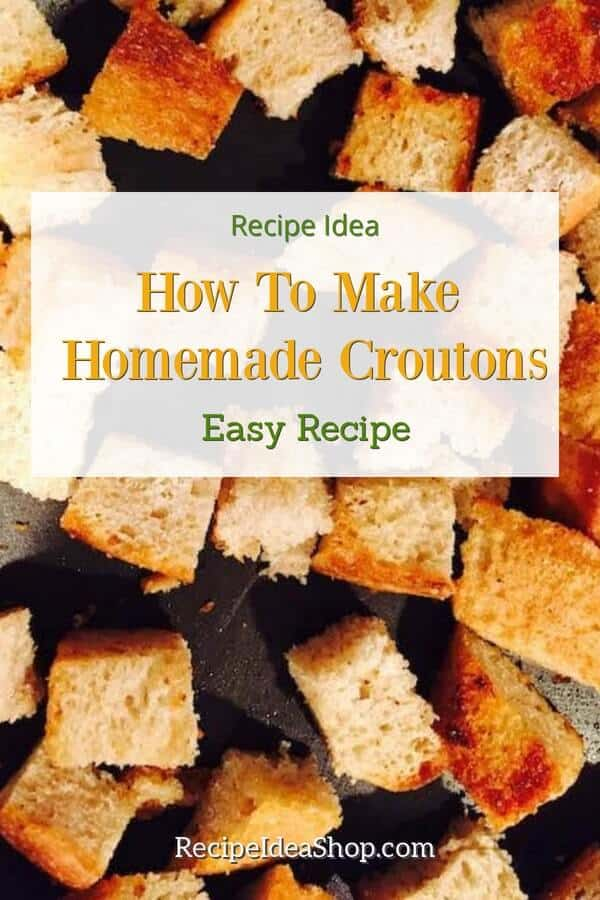 Homemade Croutons, so easy. Super scrumptious and nothing like the rocks served in restaurants. #homemadecroutons #comfortfood #saladrecipes #recipes #recipeideashop
