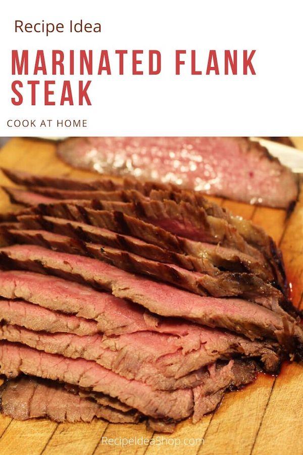 Marinated Flank Steak is so easy. #CookAtHome #steak #flanksteak #beef #crazygood #halth #food #recipes #grilling #staysafe #learntocook #recipeideashop