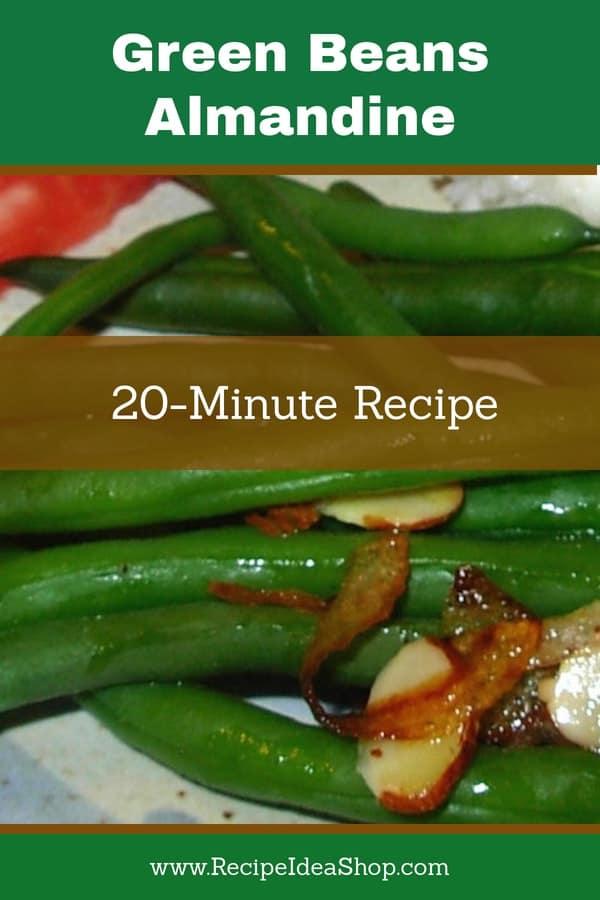 A favorite vegetable: Green Beans Almandine Recipe #greenbeansalmandine; #greenbeans; #recipes; #recipeideashop