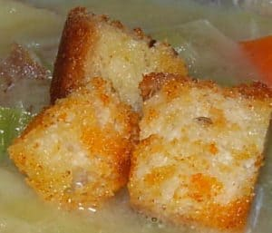 Homemade croutons are good in soup or salad.