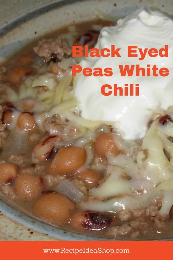Try this tasty and unique Black Eyed Peas White Chili. Did you know black eyed peas bring good luck? #blackeyedpeaswhitechili, #blackeyedpeas, #chili, #recipeideashop