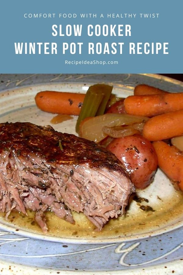 Winter Pot Roast is so savory and warming. Slow cooker to the rescue. Easy recipe. #winterpotroast #slowcookerrecipe #beef #comfortfood #recipes #glutenfree #recipeideashop