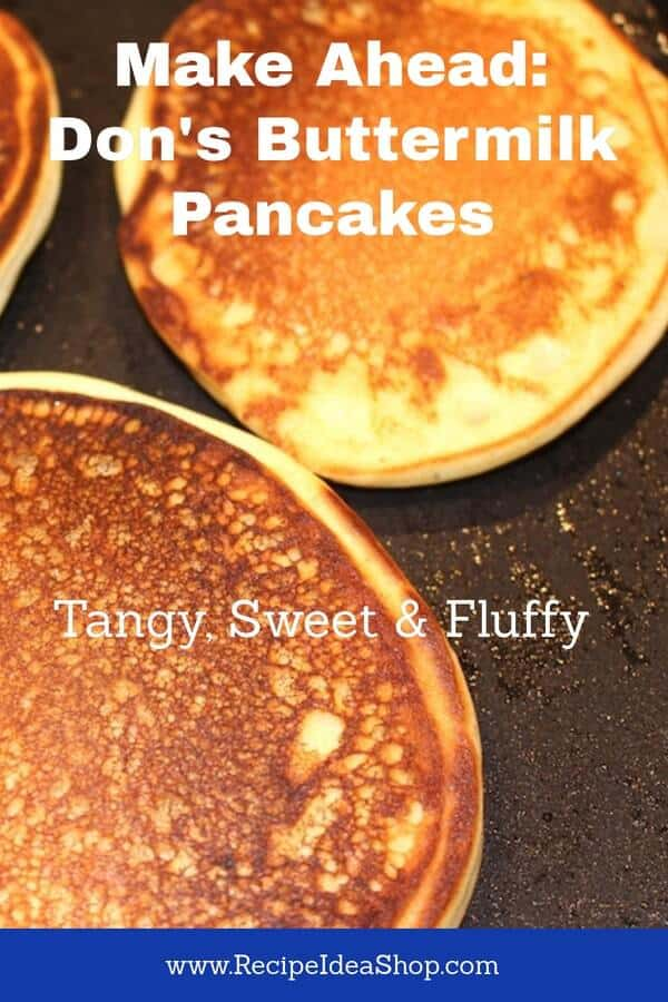 Don's Buttermilk Pancakes are so good, but there are 2 easy tricks to making them that way. #Donsbuttermilkpancakes, #buttermilkpancakes, #recipeideashop