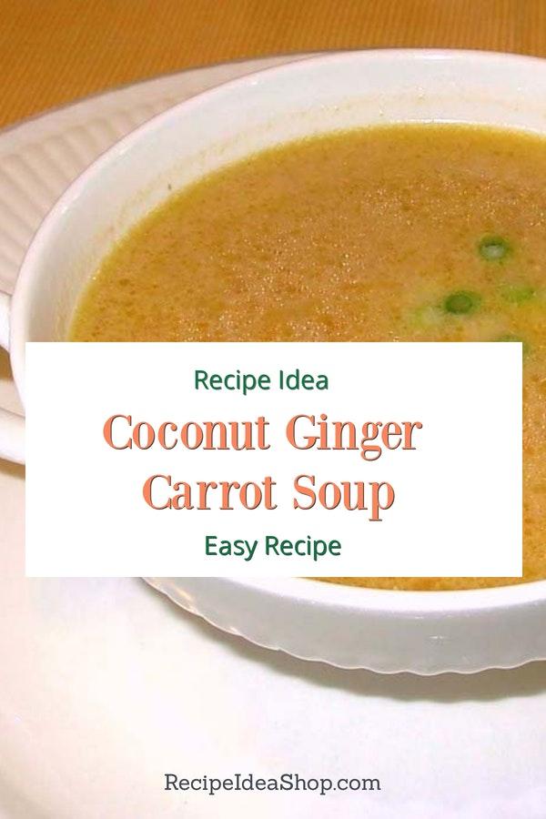 #coconutgingercarrotsoup #carrotsoup #carrotgingersoup #vegan #glutenfree #recipes #recipeideashop