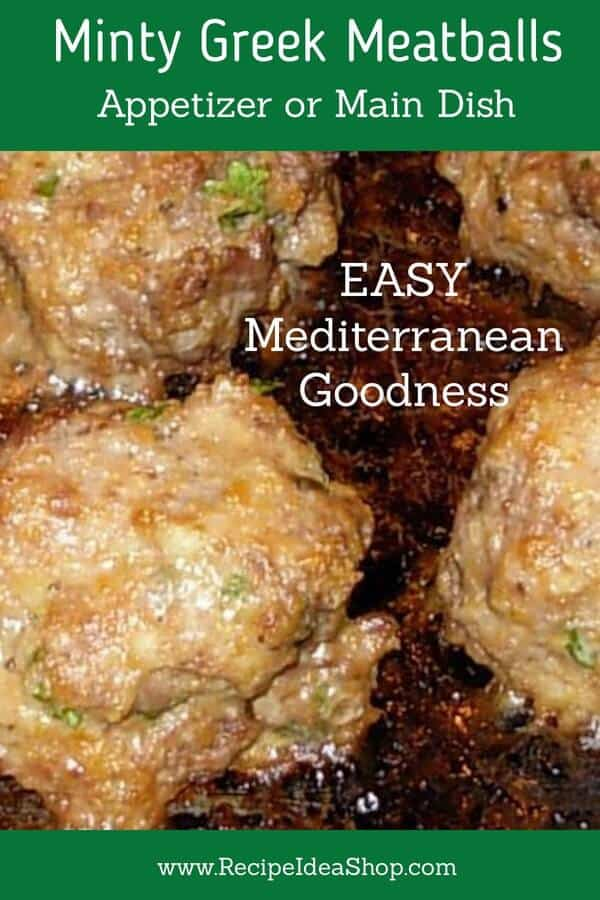 Those Mediterraneans know how to eat, right? These Minty Greek Meatballs are yummy. #mintygreekmeatballs #mediterraneancooking #mediterraneandiet #mediterraneanrecipes #recipes #recipeideashop