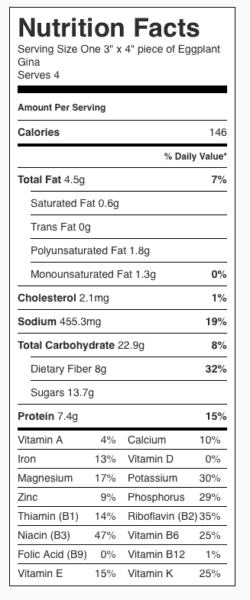 Eggplant Gina Nutrition Label. Each serving is one-quarter of the recipe.