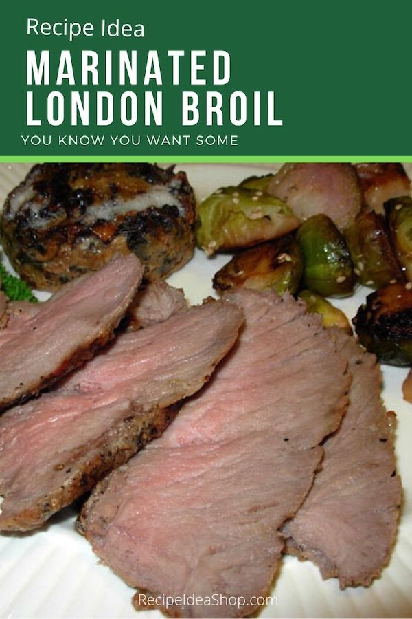 Tender, juicy marinated and grilled London Broil. #marinatedlondonbroil #londonbroil #steak #beefrecipes #recipes #comfortfood #food #recipeideashop