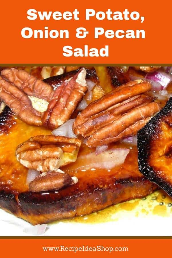 Sweet Potato Onion Pecan Salad with a warm Molasses Honey Vinaigrette. To die for. Impress your friends with this #recipe-repertoire. So easy. #SweetPotatoOnionPecanSalad #saladrecipes #vinaigrettes #sweetpotatorecipes #glutenfree #salads #recipes #recipeideashop