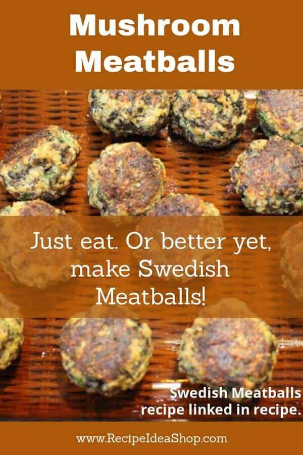 "The best ""meaty"" Mushroom Meatballs (vegetarian). Great texture and flavor. #mushroommeatballs; #vegetarian, #vegertarianrecipes; #recipes; #recipeideashop"
