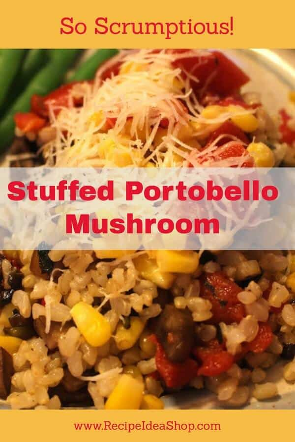 Stuffed Portobello Mushrooms with Corn and Roasted Red Peppers. #stuffedportobellomushroom; #stuffedportobello; #stuffedportabella; #recipes; #vegetarian; #glutenfree; #recipeideashop