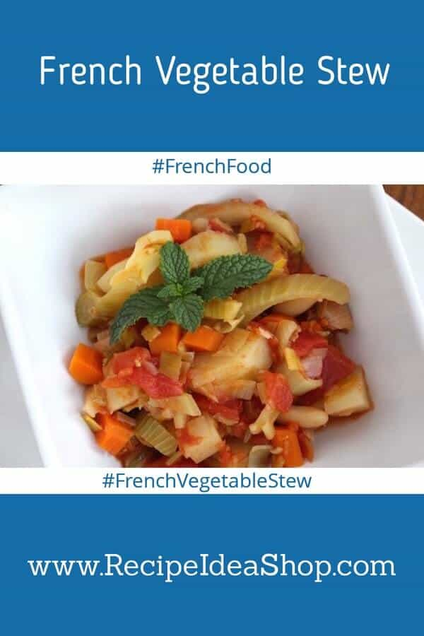 French Vegetable Stew, so full of flavor you are going to become vegan. #frenchvegetablestew, #vegan, #frenchcooking, #recipeideashop