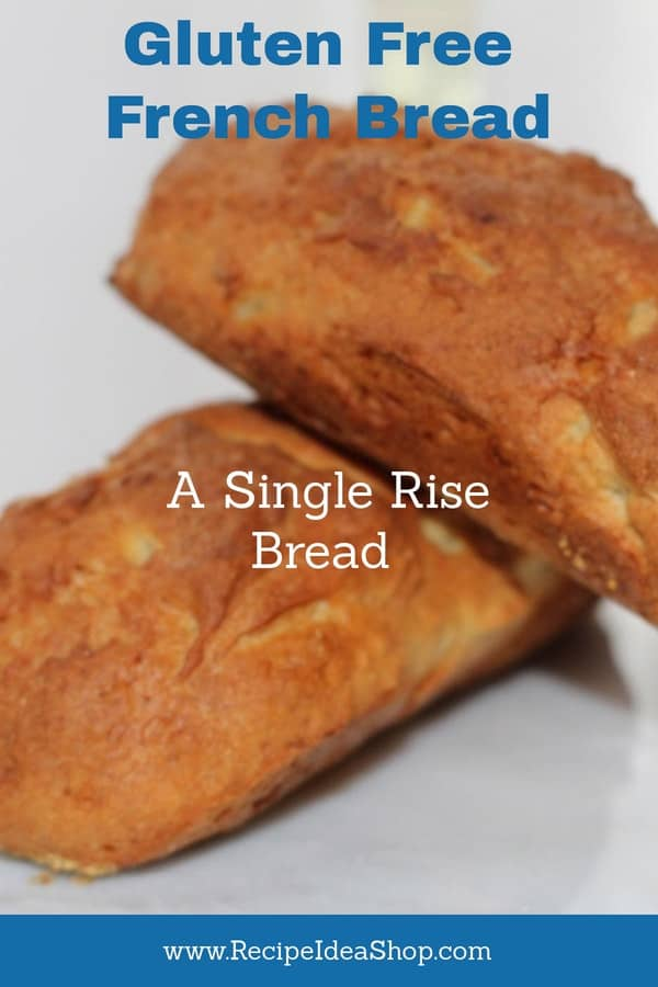 Amazing Gluten Free French Bread. Tastes ALMOST as good as wheat bread. Single rise. Quick. Delicious. #amazingglutenfreefrenchbread; #glutenfreefrenchbread; #glutenfree; #recipeideashop