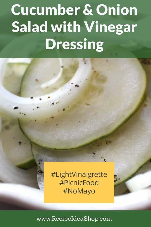 Cucumber and Onion Salad. Simple sliced cakes, onions & a vinegar dressing. 15 minutes until you eat. #cucumberandonionsalad #cucumbersalad #cucumberrecipes #saladrecipes #comfortfood #dairyfree #glutenfree #vegan #recipes #recipeideashop