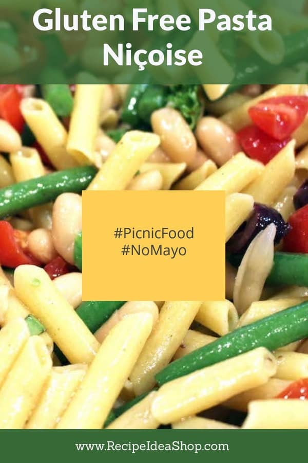 Gluten Free Pasta Niçoise. Super yum. No mayo! Great picnic food. #glutenfreepastaniçoise #pastarecipes #maindishsalads #picnicfood #comfortfood #glutenfree #recipes #recipeideashop
