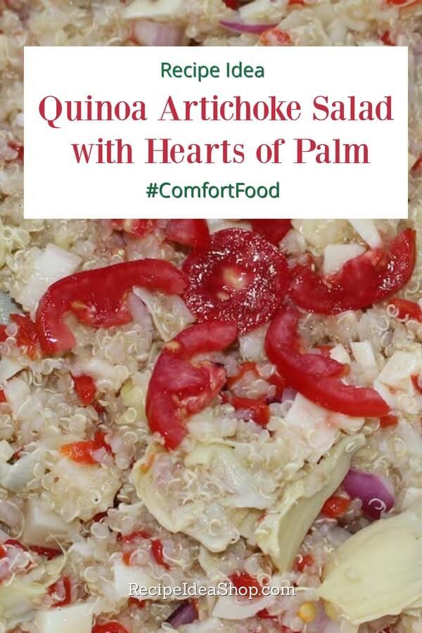 Quinoa Artichoke Salad with Hearts of Palm and Pimientos. Yum! #quinoaartichoke #quinoa-salad #quinoa-recipes #glutenfree #vegan #recipes #salad-recipes #comfortfood #recipeideashop