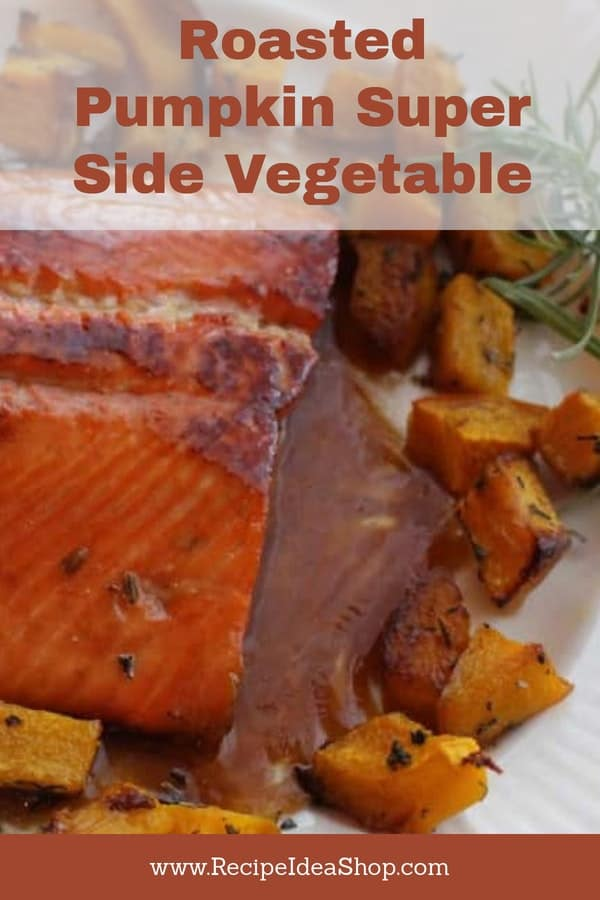 Simple Roasted Salmon with Herbes de Provence is amazing. Especially paired with Sweet Bourbon Salmon. #simple-roasted-pumpkin, #roasted-pumpkin, #pumpkin-is-a-vegetable, #recipeideashop