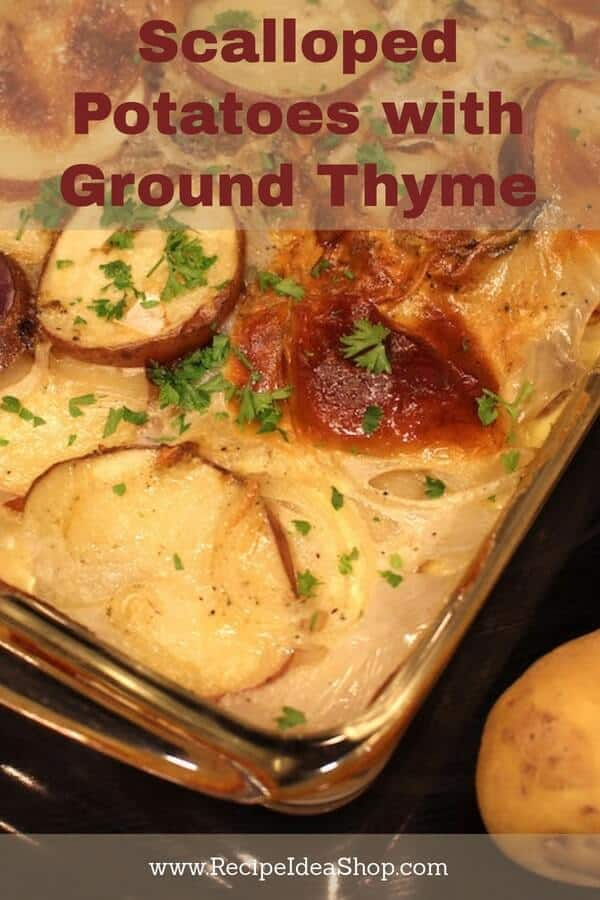 #scallopedpotatoeswiththyme, #scalloped-potatoes-with-thyme, #scallopedpotatoes, #recipeideashop, #glutenfree