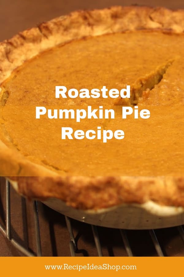 Roasted Pumpkin Pie made with Cinnamon Sugar Roasted Pumpkin is amazing. The roasting enhances the flavor. SO much better than canned pumpkin. #Roasted-Pumpkin-Pie, #Roasted-Pumpkin-Pie-Recipe, #Homemade-Pumpkin-Pie, #Pumpkin-Pie, #recipeideashop