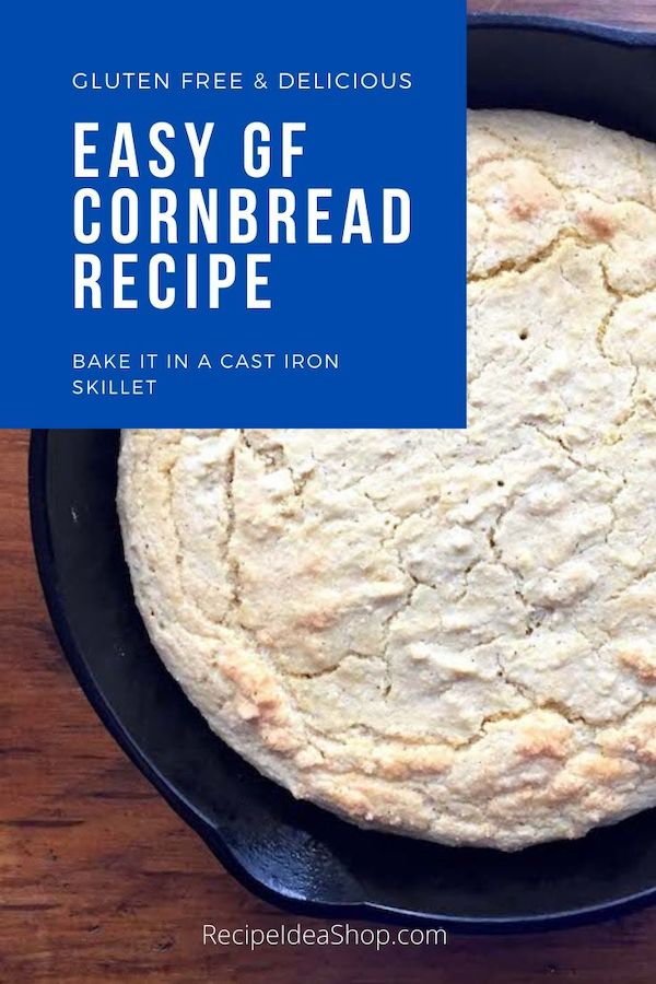 This Gluten Free Cornbread recipe makes a moist, delicious bread. #glutenfreecornbreadrecipe #glutenfreecornbread #castironbaking #glutenfree #cornbread #quickbread #recipes #comfortfood #recipeideashop