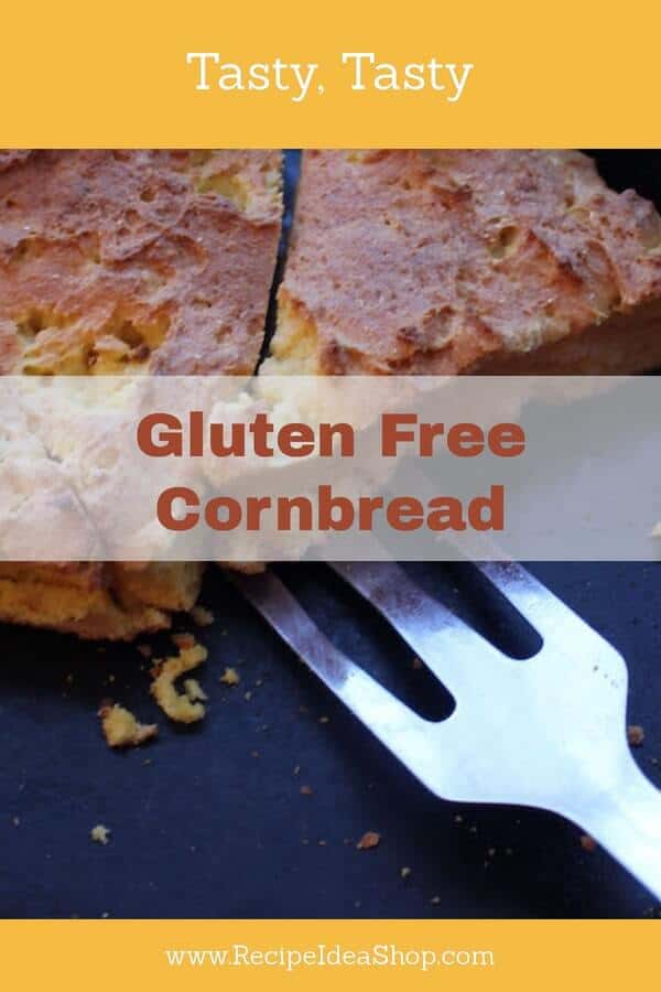 Delicious Gluten Free Cornbread. Tell your family it's gluten free and there will be more for you! #glutenfreecornbread; #cornbread; #traditionalcornbreadrecipe; #recipes; #southerncooking; #recipeideashop