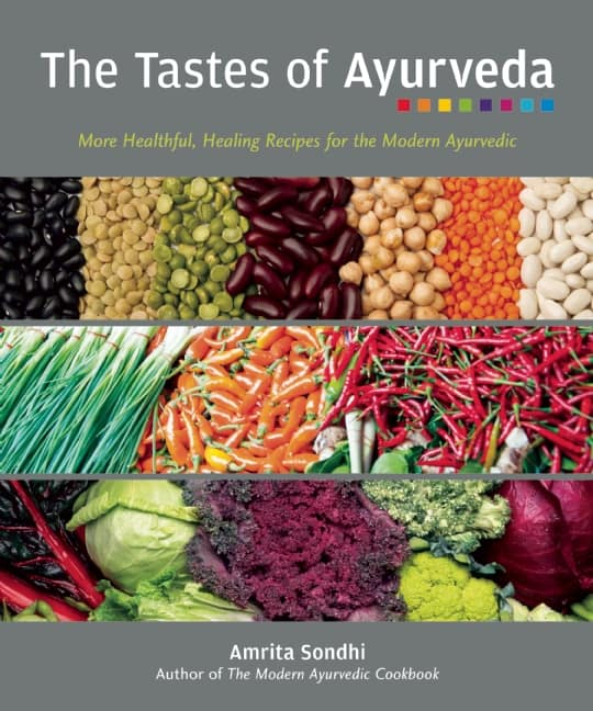 The Tastes of Ayurveda cookbook contains delicious recipes.