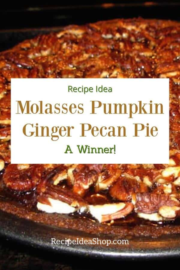 Molasses Pumpkin Pecan Ginger Pie. What a combination! #pumpkinpecanpie #pie-recipes #dessert-recipes #recipes #comfortfood #recipeideashop