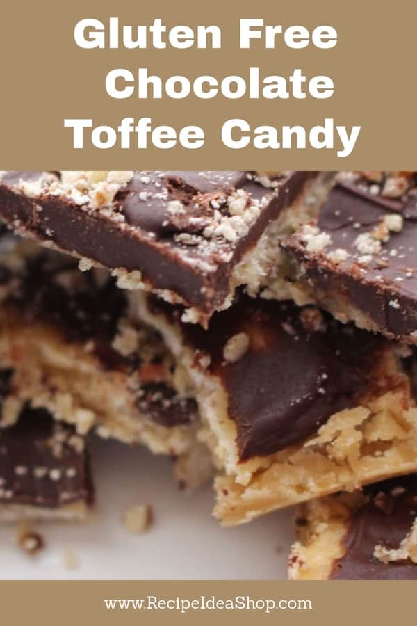 Chocolate Toffee Candy, and gluten free! If you tell them it's gluten free, there will be more for you! #ChocolateToffeeCandy; #glutenfree; #christmascandy; #christmas-recipes; #recipideashop, #candy