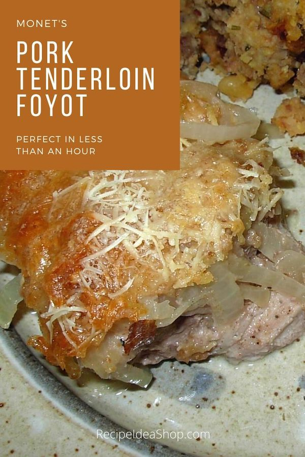 Pork Tenderloin Foyot is modeled after a famous French restaurant's recipe, so you know it's good. #porktenderloinfoyot #foyot #frenchrecipes #comfortfood #easyrecipes #bakedpork #glutenfree #recipeideashop