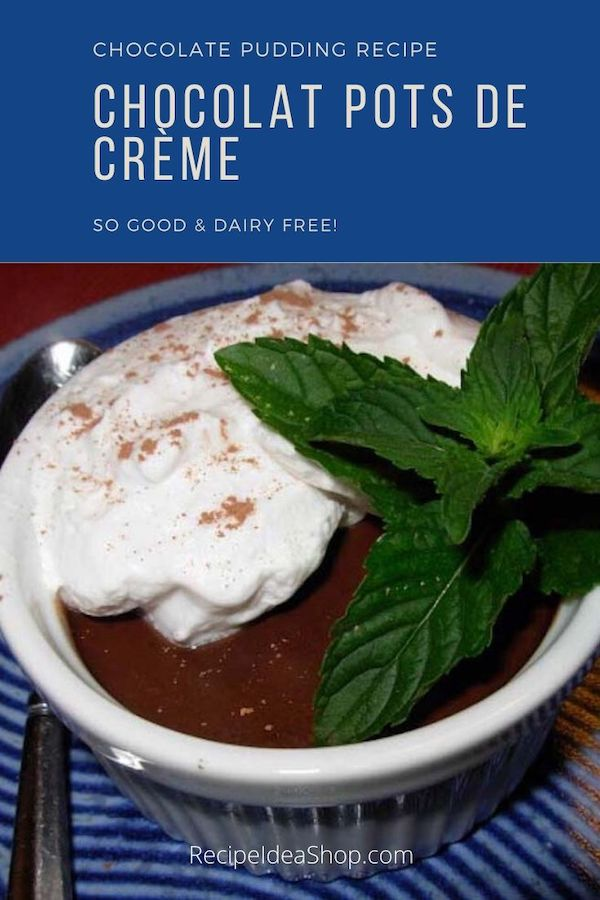What a great chocolate pudding. Dairy Free Chocolat Pots de Creme. Plate by Quail Run Pottery. #chocolatpotsdecreme #dairyfree #chocolate #chocolatepudding #recipes #comfortfood #food #recipeideashop