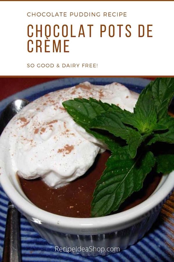 What a great chocolate pudding. Dairy Free Chocolat Pots de Creme. #chocolatpotsdecreme #dairyfree #chocolate #recipes #comfortfood #food #recipeideashop