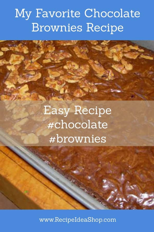 Chocolate Brownies Recipe. My favorite homemade brownies. #chocolatebrownies #brownies #myfavoritechocolatebrownies #recipes #easyrecipes #recipeideashop
