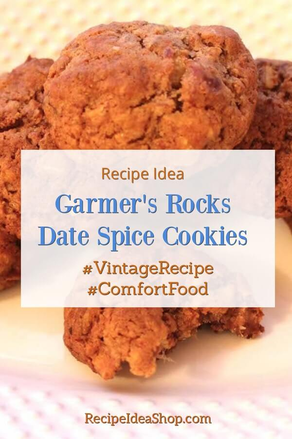 Garmer's Rocks (Date Spice Cookies). An American cookie recipe that goes WAY back. #Garmersrocksdatespicecookies #rockscookies #americancookies #vinatagerecipes #oldfashionedrecipes #grandmascookies #cookierecipes #glutenfree #christmascookies #comfortfood #recipes #recipeideashop