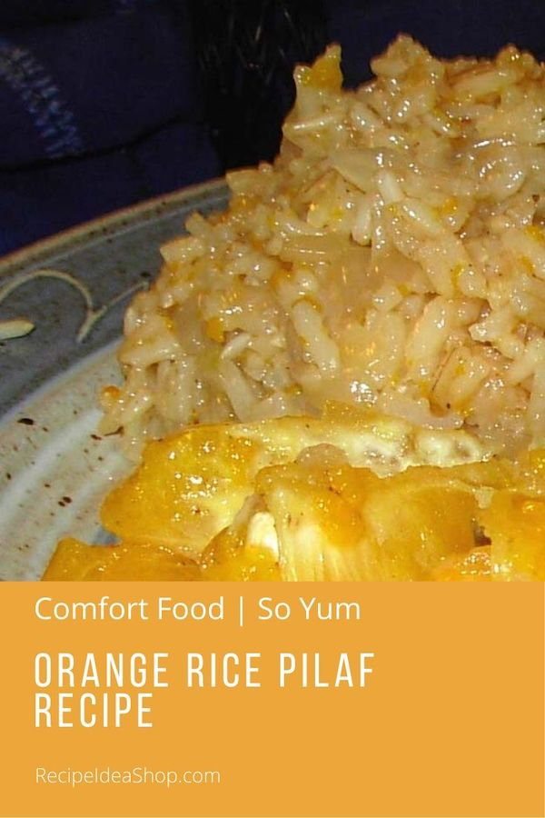 Orange rice? Who knew this would be so good? The French! #orangericepilaf #frenchrecipes #ricepilaf #rice #sidedishes #glutenfree #dairyfree #comfortfood #food #healthy #recipes #recipeideashop