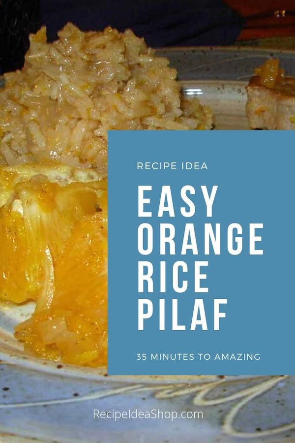 Orange Rice Pilaf? Done in 35 minutes? Yes, please! #orangericepilaf #ricepilaf #rice #sidedishes #glutenfree #dairyfree #comfortfood #food #health #recipes #recipeideashop