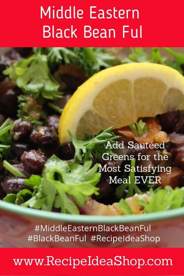 Middle Eastern Black Bean Ful. The most flavorful black beans you'll ever eat. So much garlic, you should never get sick. #middleeasternblackbeanful, #blackbeanful, #veganrecipes #vegan #vegetarianrecipes #glutenfree #recipes #recipeideashop