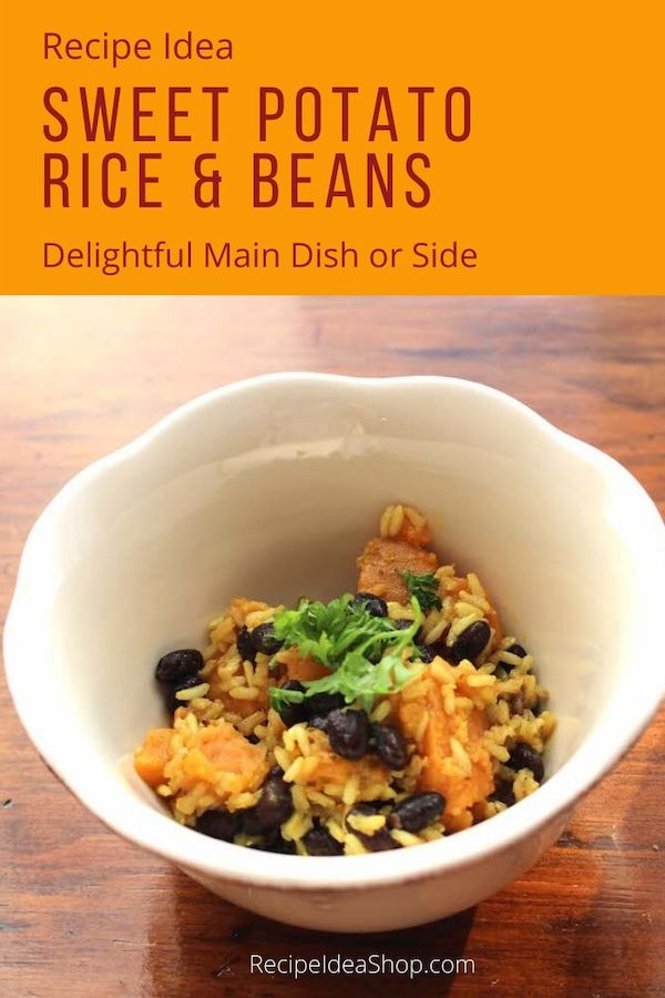 Oh my! Sweet Potato Rice & Beans is the perfect side dish. #sweetpotatorice #riceandbeans #sweetpotatoes #vegan #glutenfree #easyrecipes #comfortfood #recipes #recipeideashop