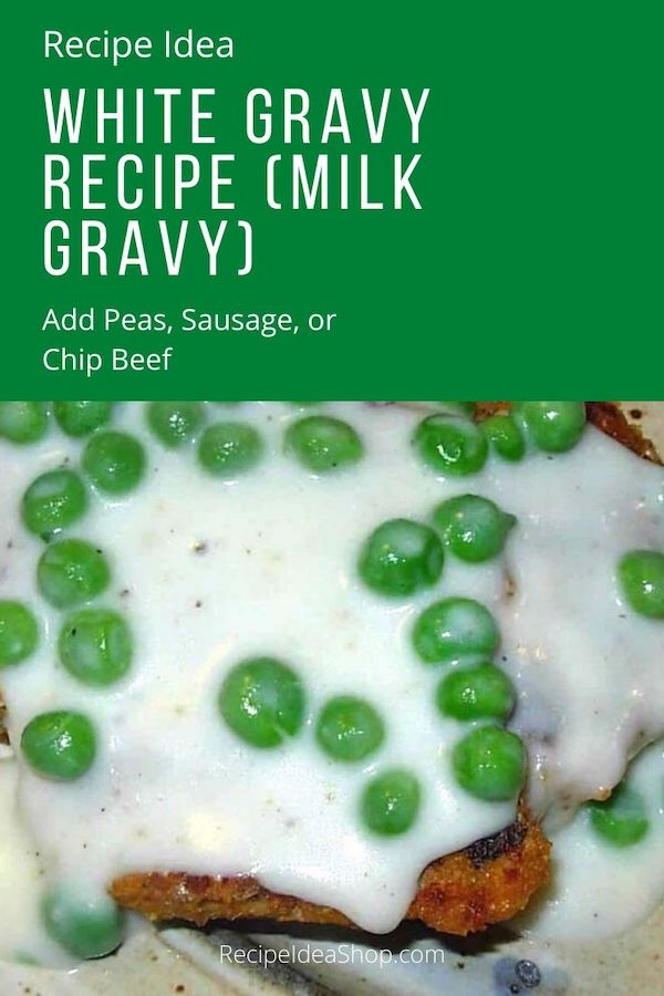 This White Gravy recipe is super simple. Love it. #whitegravywithpeas #whitegravyrecipe #gravyrecipe #milkgravy #countrygravy #recipes #food #health #recipeideashop